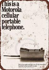 1985 Motorola Cell Phone Brick Vintage Reproduction Metal Sign 8 x 12