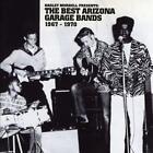The Best Arizona Garage Bands (1967-1970) von Various Artists (2015)