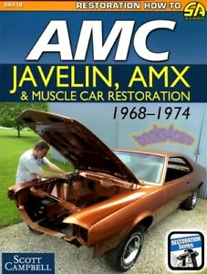 AMX RESTORATION MANUAL AMC GUIDE BOOK JAVELIN HOW TO RESTORE CAMPBELL