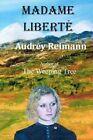 Madame Libert 9781467904896 by Audrey Reimann Paperback