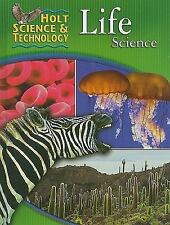 Holt Science and Technology: Life Science by Rinehart and Winston Staff Holt...