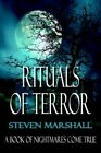 Rituals of Terror by Steven Marshall 9781425908065 Paperback 2006