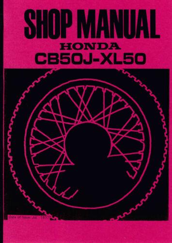 Honda CB 50 J XL 50 Shop Manual Bedienung Anleitung Daten Technik ...