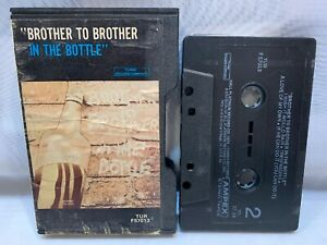BROTHER TO BROTHER In The Bottle (Cassette) SLIP CASE