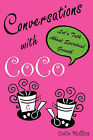 Conversations with Coco by Coco Mullins (Paperback / softback, 2010)