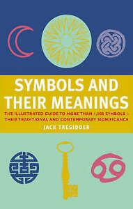 Symbols-and-Their-Meanings-The-Illustrated-Guide-to-More-Than-1-000-Symbols-a