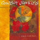 Black Eyed Man 0886972947723 by Cowboy Junkies CD