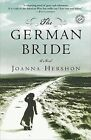 The German Bride by Joanna Hershon (Paperback / softback)
