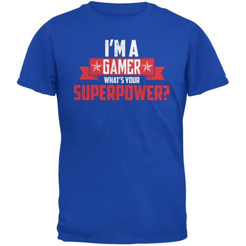 I/'m A Gamer What/'s Your Superpower Royal Adult T-Shirt
