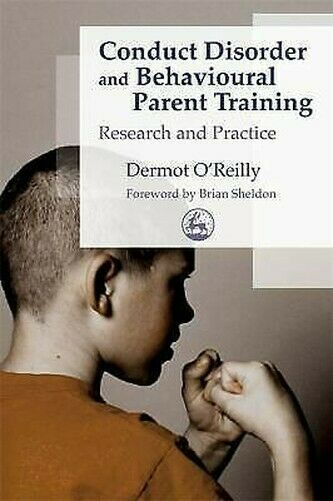 Conduct Disorder und Behavioural Eltern Training: Research und Praxis