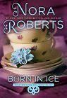 Born in Ice von Nora Roberts (2013, Taschenbuch)