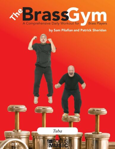 The Brass Gym Tuba Book /& CD by Sam Pilafian and Patrick Sheridan