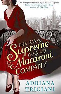 Adriana-Trigiani-The-Supreme-Macaroni-Societe-Tout-Neuf-Envoi-GB