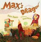 Max's Dragon by Kate Banks (Hardback, 2008)
