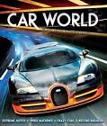 Car World: The Most Amazing Automobiles on Earth by Clive Gifford (Hardback, 2015)