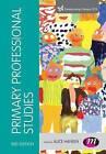 Primary Professional Studies by SAGE Publications Ltd (Paperback, 2015)