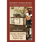 Grandma's Antique Recipes by Patricia Matthews (Paperback, 2013)