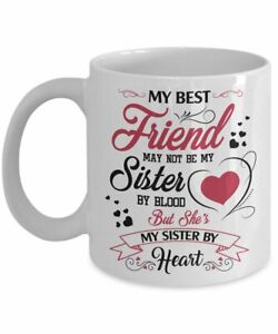 My-Best-Friend-May-Not-Be-My-Sister-By-Blood-Mug-Sister-Mug-Friend-Day-Gift