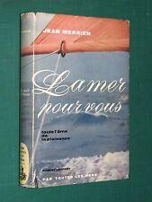 La mer pour vous toute l'âme de la plaisance Jean MERRIEN