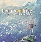 Beauty Will Rise by Steven Curtis Chapman (CD, Nov-2009, Sparrow Records)