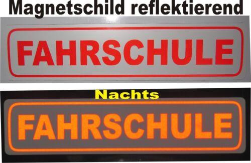 Fahrschulschild reflektierend Fahrschule 31,5 x 7cm MAGNETISCH Magnetschild