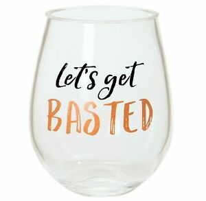 X /& OLETS GET BASTED ACRYLIC STEMLESS WINE GLASS *NEW* RARE CUTE THANKSGIVING