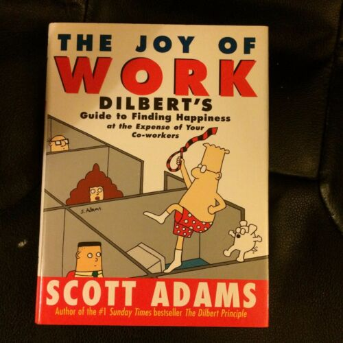 1 of 1 - The Joy of Work Dilbert's Guide to Finding Happiness Scott Adams 0752211994 1998