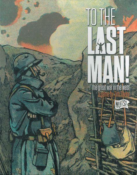 Pour le dernier homme-La Grande Guerre dans l'ouest-Nuts  Publishing-new in shrink
