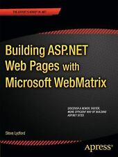 Building ASP.NET Web Pages with Microsoft WebMatrix by Steve Lydford