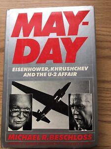 May-Day EisenHower, Khrushchev And The U-2 Affair