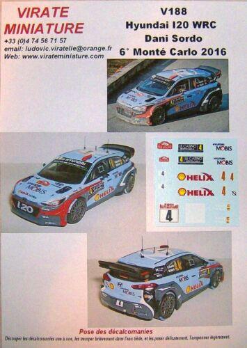 V188 HYUNDAI I20 WRC 6° RALLYE MONTE CARLO 2016 DANI SORDO DECALS VIRATE