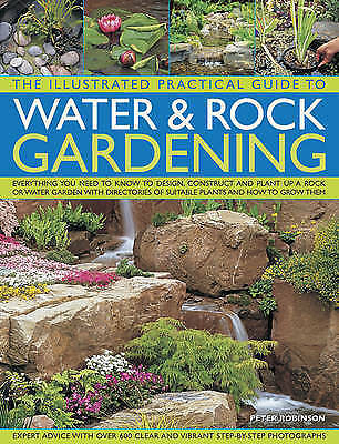 1 of 1 - Peter Robinson, The Illustrated Practical Guide to Water & Rock Gardening, Very
