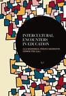 Intercultural Encounters in Education (2014, Taschenbuch)