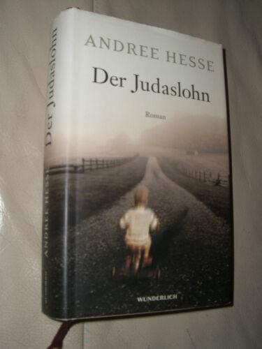 1 von 1 - Andree Hesse: Der Judaslohn (Gebundene Ausgabe)