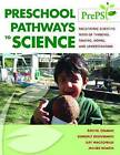 Preschool Pathways to Science (PrePS): Facilitating Scientific Ways of Thinking, Talking, Doing, and Understanding by Rochel Gelman, Gay Macdonald, Moises Roman, Kimberly Brenneman (Paperback, 2009)