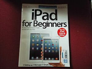 iPad for Beginners ipad mini and ios 6 ISSUE 13 smarttouch series 177pages - UK, United Kingdom - iPad for Beginners ipad mini and ios 6 ISSUE 13 smarttouch series 177pages - UK, United Kingdom