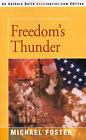 Freedom's Thunder by Michael Foster (Paperback / softback, 2000)