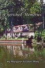 My Cherished Memories by Margaret Seiders-Metz (Paperback / softback, 2008)