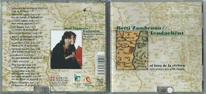 CD BETTI ZAMBRUNO & TENDACHENT Al lung de la riviera (FolkClub EtnoSuoni 2003) M