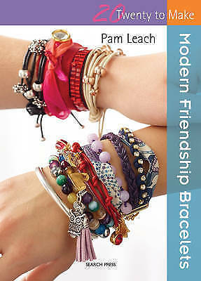 1 of 1 - Modern Friendship Bracelets (Twenty to Make)