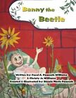 Benny The Beetle 9781456016890 by Carol a Peacock-williams Paperback