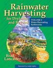 Rainwater Harvesting for Drylands and Beyond: Water Harvesting Earthworks: Volume 2 by Brad Lancaster (Paperback, 2008)