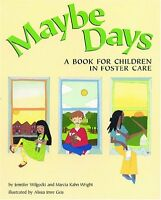 Maybe Days: A Book For Children In Foster Care By Jennifer Wilgocki, (paperback) on sale