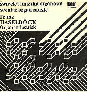LP-Franz-Haselboeck-Organ-in-Lezajsk-secular-organ-music