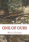 One of Ours by Willa Cather (Paperback / softback, 2009)