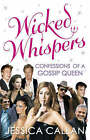 Wicked Whispers by Jessica Callan (Hardback, 2007)