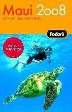 Fodor's Maui 2008 (Fodor's Gold Guides) Fodor's Paperback