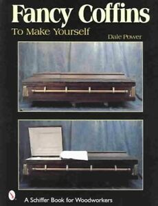 Fancy-Coffins-to-Make-Yourself-Paperback-by-Power-Dale-L-Brand-New-Free