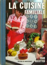 La Cuisine Familiale  - Mariette - 1500 recettes - La Cuisine Française 1973 -