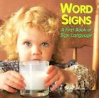 Word Signs : A First Book of Sign Language by Debbie Slier (1995, Paperback)